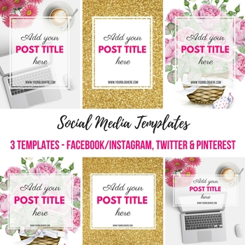 Social Media Templates - Facebook, Instagram, Pinterest, Twitter