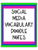 Social Media Vocabulary Doodle Notes