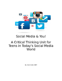 Social Media & You! A Critical Thinking Unit for Pre-Teens.