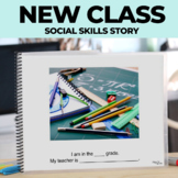 Social Narrative: Editable: Going to a New Class