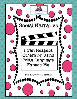 """Social Narrative - I Can Respect Others by Saying, """"Excuse Me."""""""