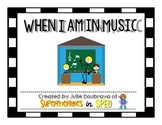 Social Narrative- When I am in music