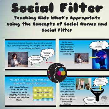 Social Norms, Social Filter, Hidden Rules; Expected Behavior
