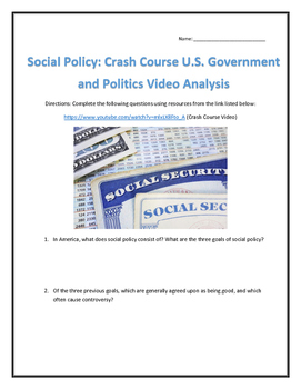 Social Policy: Crash Course U.S. Government and Politics Video Analysis