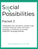 Pragmatics, Social Possibilities Packet 2