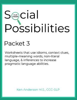 Pragmatics, Social Possibilities Packet 3