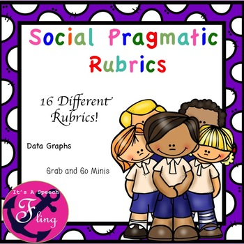 Social Pragmatic Rubrics