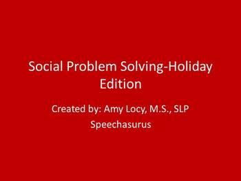 Social Problem Solving HOLIDAY edition