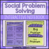 Social Problem Solving Activities For SEL and Counseling Interactive Notebooks