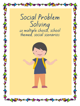 Social Problem Solving: School Edition