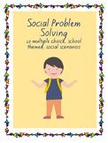 Social Problem Solving: School Edition