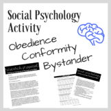 Social Psychology Activity: Conformity, Obedience, and the Bystander Effect