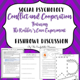 Social Psychology: Robbers Cave Conflict and Cooperation Fishbowl