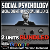 Social Psychology: Social Cognition-Social Influence - Two Units in One (AP)