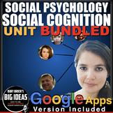 Social Psychology: Social Cognition Unit: plus Distance Learning Worksheets