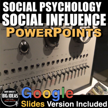 Social Psychology: Social Influence PPTs w/Presenter Notes & Video + Assessment