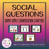 Social Questions - Super Simple Conversation Starters