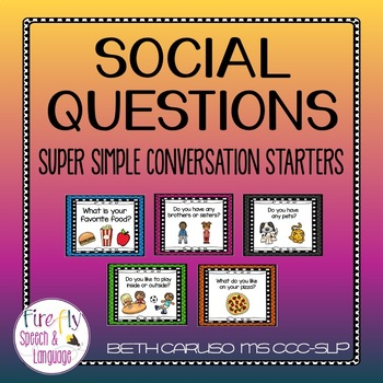 Social Questions - Super Simple Conversation Starters