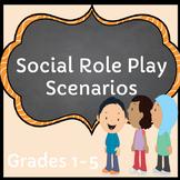 Social Role Play Scenarios