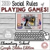 Social Rules Sportsmanship of Playing Games Google Slides