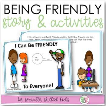 SOCIAL STORY: I Can Be FRIENDLY, To Everyone!