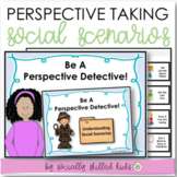 PERSPECTIVE TAKING ACTIVITIES: Social Scenarios {Differentiated For k-5th}