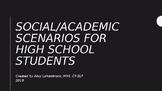 Social Scenarios for Middle/High School Students