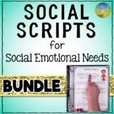 Social Scripts BUNDLE for SEL - Editable, Digital, and Pri