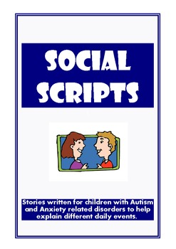 Social Scripts - Social Stories for children with Anxiety and Autism (HF)