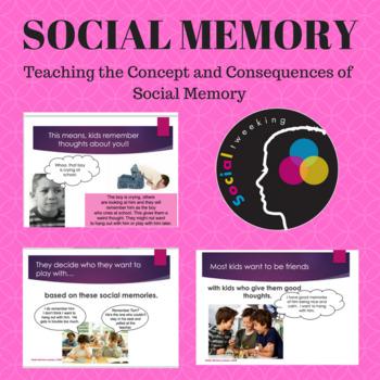 Social Secret: Social Memory Social Skill