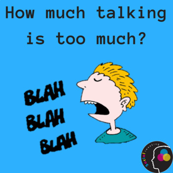 Social Secrets:  How much talking is too much?