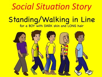 Social Situation Story: Walking/Standing in Line BOY w/ DARK skin & LONG hair