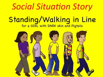 Social Situation Story: Walking/Standing in Line GIRL w/ DARK skin & Pigtails
