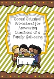 Social Situation Worksheet for Answering Questions at a Fa