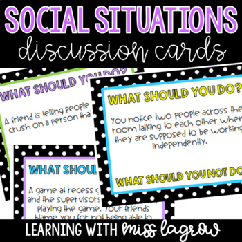 Social Situations Discussion Cards Class Morning Meetings - EDITABLE