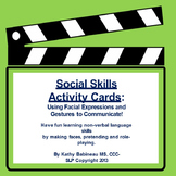 Social Skill Activity Cards:  Use Facial Expressions and G