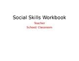 Social Skill Basics Workbook