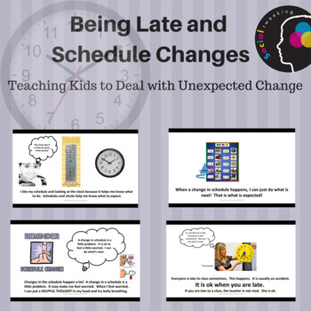 Social Skill:  Being Late and Schedule changes