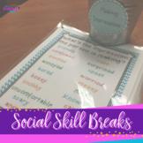 Social Skill Breaks Curriculum:  Social Skills Activities