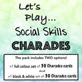 Social Skill CHARADES! A fun game to teach, assess & practice social skills