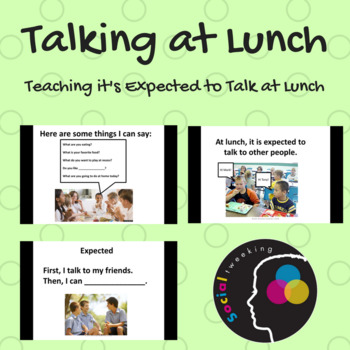 Social Skill: Expected at Lunch time