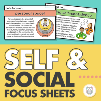 Social Skill Focus Sheets-Visuals for Social Skill Development & Self-Reflection
