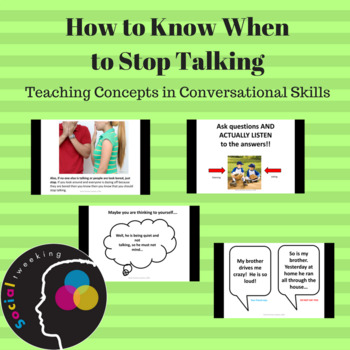 Social Skill; How to know when to stop talking; Conversati