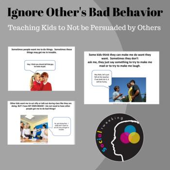 Social Skill: Ignore other's bad behavior