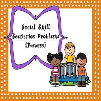 Social Skill Recess Scenario Problems (85 Problems)