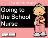 Social Skill Stories: Going to the School Nurse