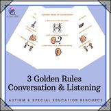 Social Skills : 3 Golden Rules of Conversation and Listening