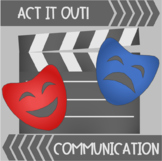 Social Skills Act it Out! Communication