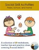 Social Skills Activities:  Peers, School, and Home