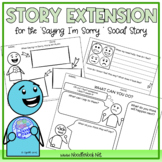Social Skills Activity Expansion for SAYING I'M SORRY (Product Add-On)